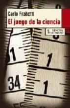 el juego de la ciencia-carlo frabetti-9788483810712