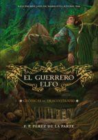 el guerrero elfo (ebook)-fco de paula perez de la parte-9788484417712