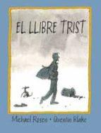 el llibre trist-quentin blake-michael rosen-9788484881612