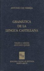 antonio nebrija gramatica de la lengua castellana antonio quilis morales 9788487191312