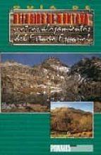guia de refugios de montaña y otros alojamientos del estado españ ol-9788487601712