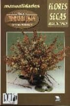 manos maravillosas nº 10: flores secas. seleccion de centros 9788488631312