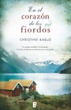en el corazón de los fiordos (ebook)-christine kabus-9788490193112