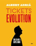 tickets evolution-albert adria acosta-9788490568712