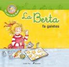 la berta fa galetes (el mon de la berta 13)-9788490572412