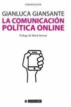 la comunicacion politica online-gianluca gianzsante-9788490646212