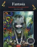 fantasia: inspiraciones creativas para colorear jasmine becket griffith 9788490680612