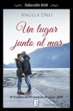 un lugar junto al mar (ebook)-angela drei-9788490693612