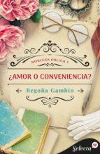 ¿amor o conveniencia? (ebook)-begoña gambin-9788490697412