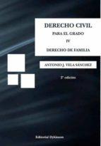 derecho civil para el grado iv 2ª edicion 2016-antonio j. vela s�nchez-9788490856512