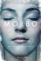 morbo (ebook) jordi sierra i fabra 9788491393412
