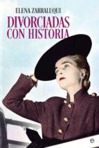 divorciadas con historia (ebook)-elena zarraluqui-9788491642312