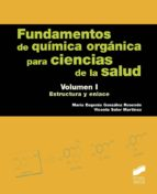 fundamentos de química orgánica para ciencias de la salud vol. 1-mara eugenia / soler gonzalez rosende-9788491710912