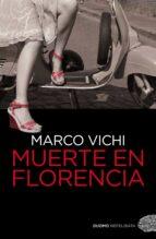 muerte en florencia-marco vichi-9788492723812