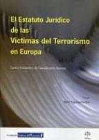 el estatuto juridico de las victimas del terrorismo en europa-carlos fernandez de casadevante-9788492754212