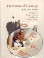 historias del savoy (contiene cd) (4ª ed.) jose luis alvite 9788493388812