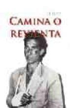 camina o revienta-eleuterio sanchez-9788493390112