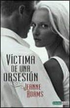 victima de una obsesion jeanne adams 9788493716912