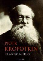 el apoyo mutuo piotr kropotkin 9788494040412