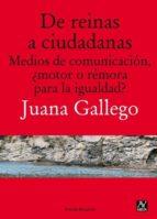 de reinas a ciudadanas-juana gallego-9788494145612