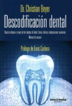 descodificación dental-christian beyer-9788494216312