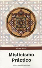 misticismo practico edward lee 9788494307812