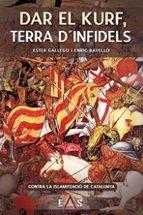 El libro de Dar el kurf, terra d infidels autor ESTER GALLEGO TXT!