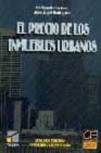 el precio de los inmuebles urbanos (2ª ed.)-enrique ballestero-jose angel rodriguez-9788495312112