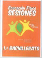 carpeta ed. fisica sesiones 1º bachillerato-9788495353412