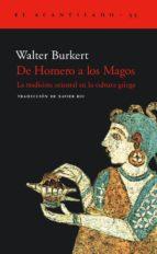 de homero a los magos: la tradicion oriental en la cultura griega walter burkert 9788495359612
