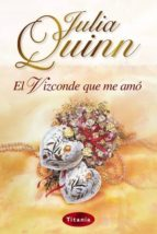 el vizconde que me amo-julia quinn-9788495752512
