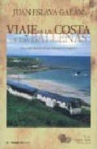 viaje a la costa de las ballenas: una excursion en el transcantab rico (i premio viajes por españa villa de llanes)-juan eslava galan-9788495882912