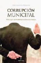 El libro de Corrupcion municipal autor JOSE MANUEL URQUIZA TXT!