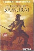 el honor del samurai-takashi matsuoka-9788496581012