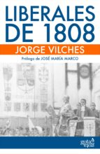 liberales de 1808 (ebook)-jorge vilches-9788496729612