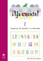ya cuento 7!: cuadernos de atencion a la diversidad (educacion pr imaria) jose martinez 9788497002912