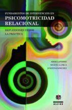 fundamentos de intervención en psicomotricidad relacional-9788497008112