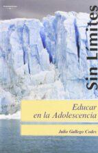 educar en la adolescencia-julio gallego codes-9788497325912