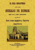 El libro de El real monasterio de las huelgas de burgos (ed. facsimil) autor JUAN AGAPITO Y REVILLA TXT!