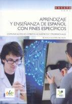 aprendizaje y enseñanza de español con fines específicos-blanca aguirre beltran-9788497787512