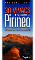 30 vivacs en cumbres del pirineo jose manuel perez feito 9788498293012