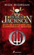 percy jackson: guía clasificada del campamento mestizo-rick riordan-9788498389012