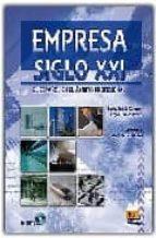 empresa siglo xxi: español ambito profesional. libro del alumno + cd (b2/c1) 9788498480412