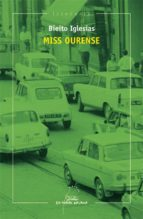 El libro de Miss ourense autor BIEITO IGLESIAS TXT!