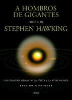 a hombros de gigantes-stephen hawking-9788498923612