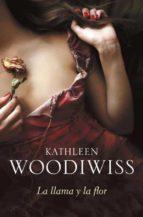 la llama y la flor kathleen woodwiss 9788499083612