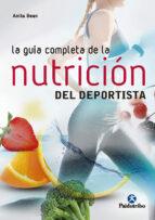 la guia completa de la nutricion del deportista (5ª ed) anita bean 9788499106212