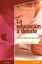 la educación a debate-jose a. funes-victoria camps-9788499216812