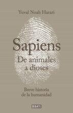 de animales a dioses (sapiens): una breve historia de la humanidada yuval noah harari 9788499924212