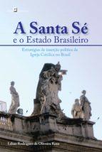 A SANTA SÉ E O ESTADO BRASILEIRO